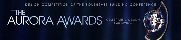 Design Competition of the Southeast Building Conference - The Aurora Awards